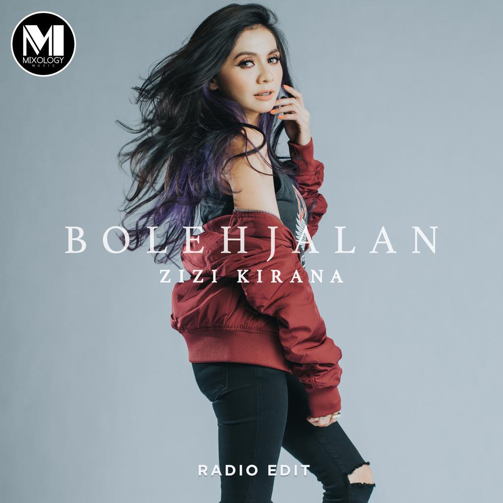Zizi Kirana - Boleh Jalan Radio Edit dari album Boleh Jalan