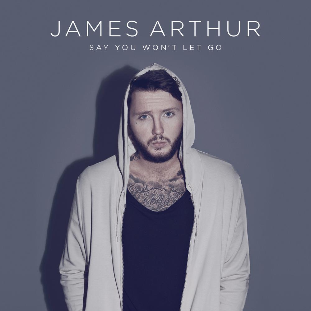Say You Won't Let Go 2016 James Arthur
