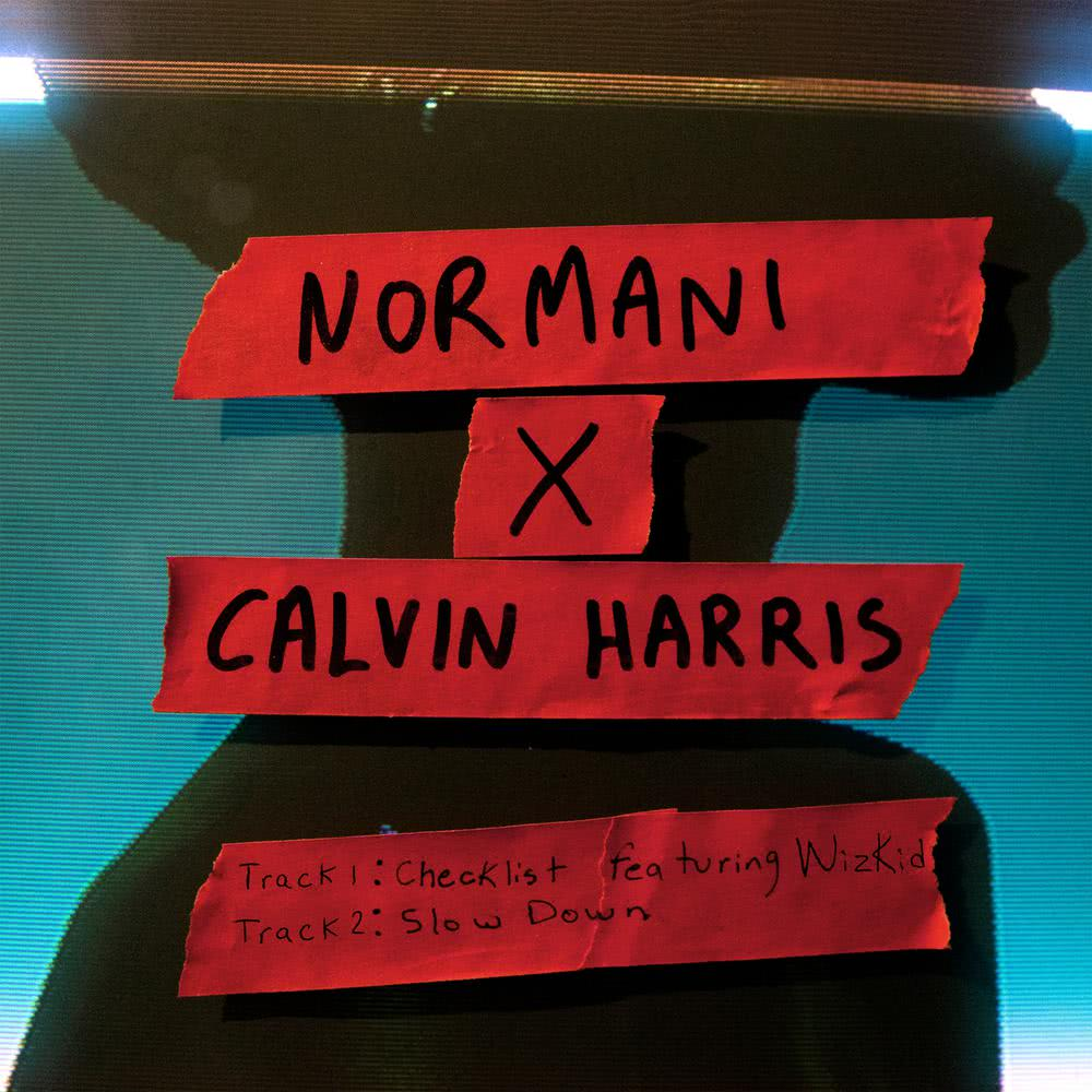 Checklist (with Calvin Harris) 2018 Normani; Calvin Harris; WizKid