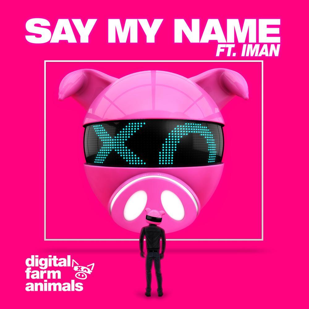 Say My Name 2018 Digital Farm Animals; Iman