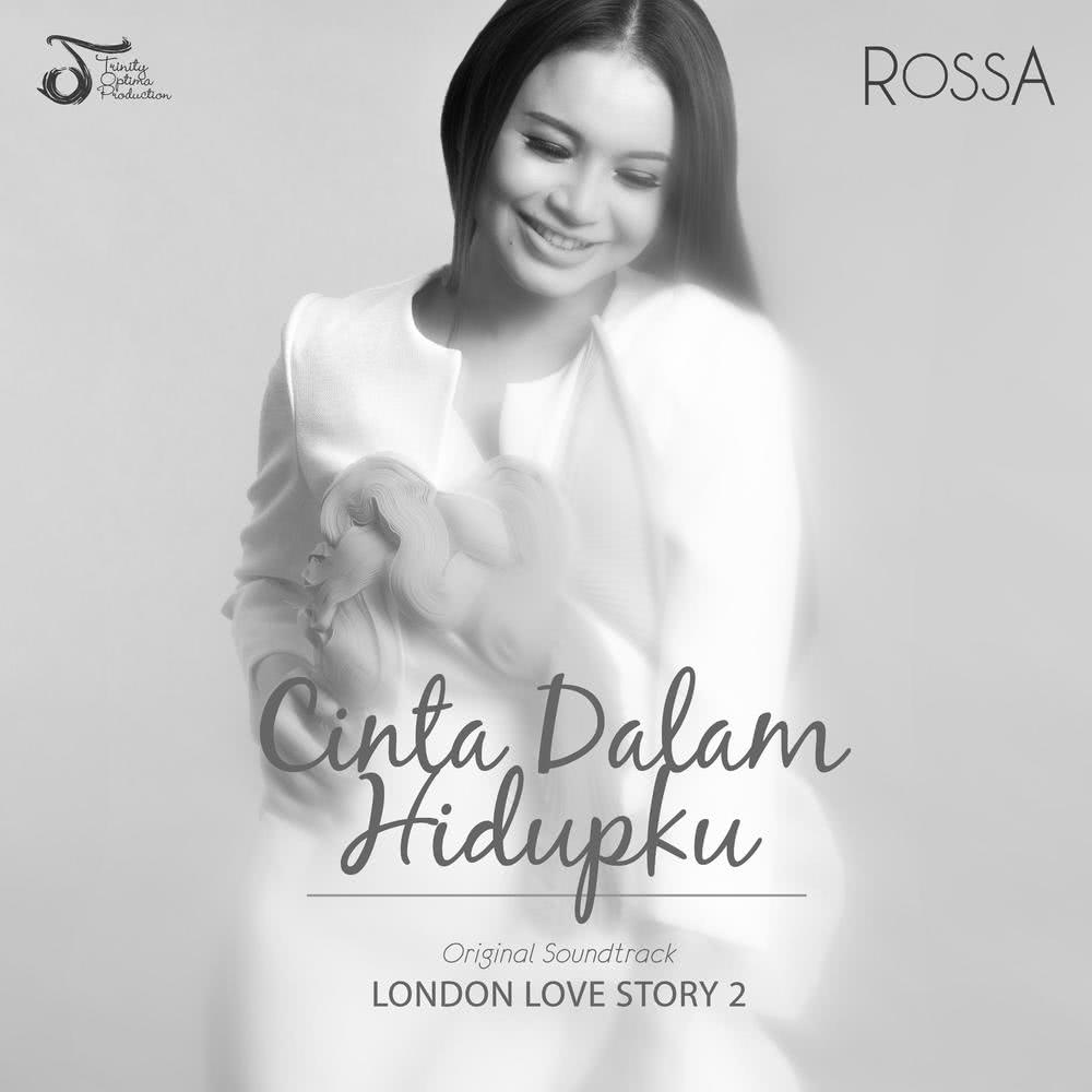 Cinta Dalam Hidupku 2017 Rossa