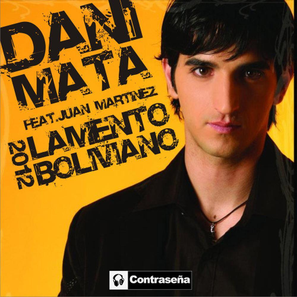 Download Lagu Dani Mata - Lamento Boliviano [2012 Edit Version]