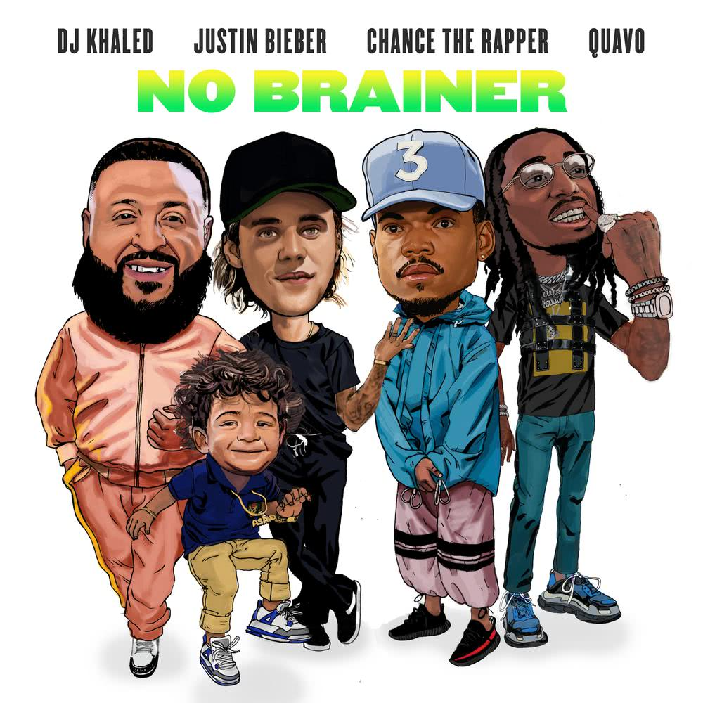 No Brainer 2018 DJ Khaled; Justin Bieber; Chance The Rapper; Quavo