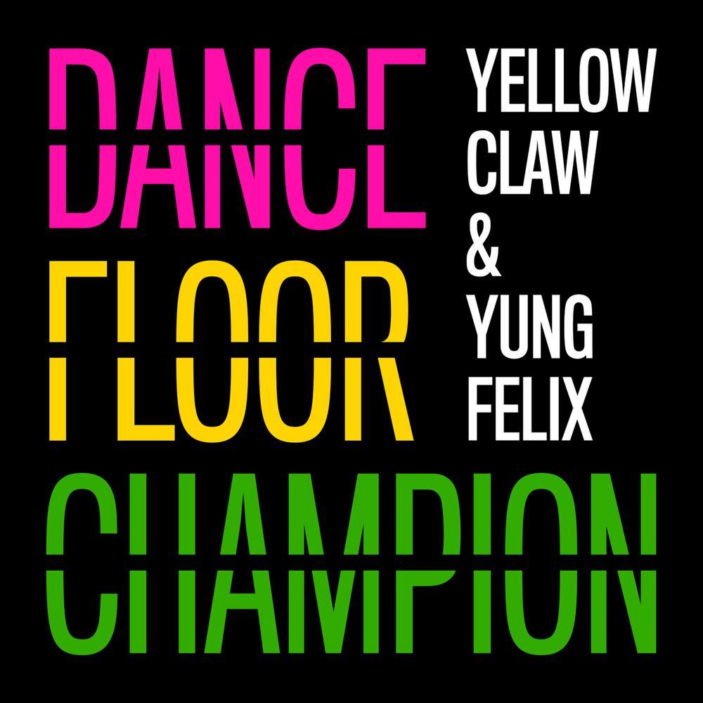 (2.69 MB) Yellow Claw - Dancefloor Champion Mp3 Download