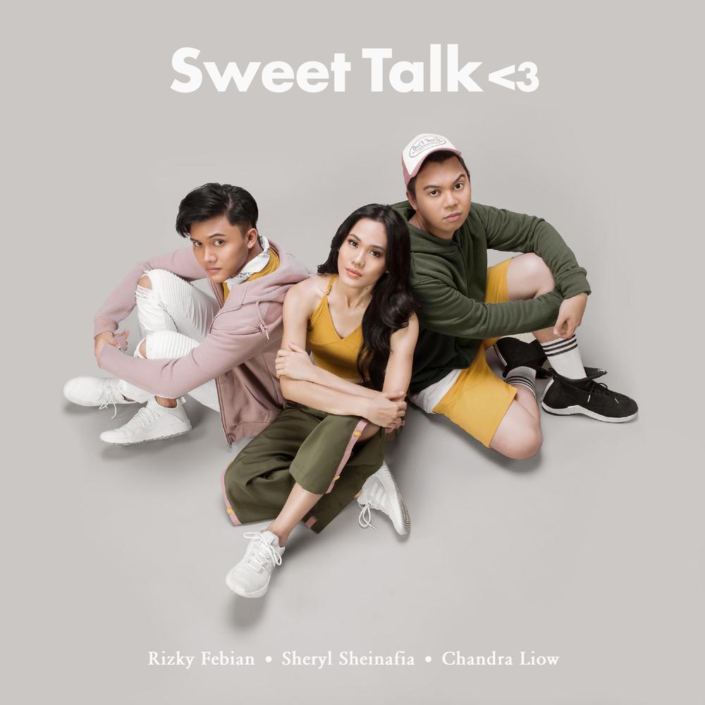 Sweet Talk Feat. Chandra Liow 2017 Sheryl Sheinafia; Rizky Febian; Chandra Liow