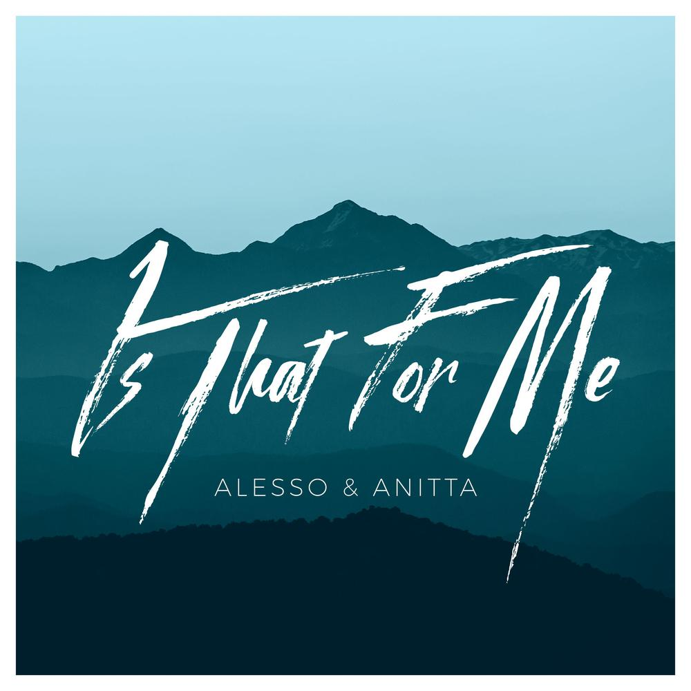 Is That For Me 2017 Alesso; Anitta