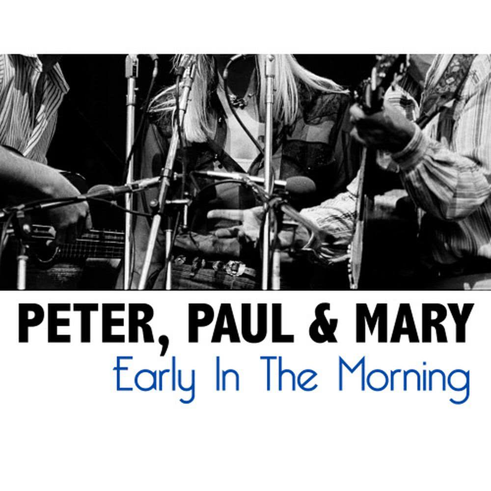 500 Miles 2013 Peter,Paul & Mary