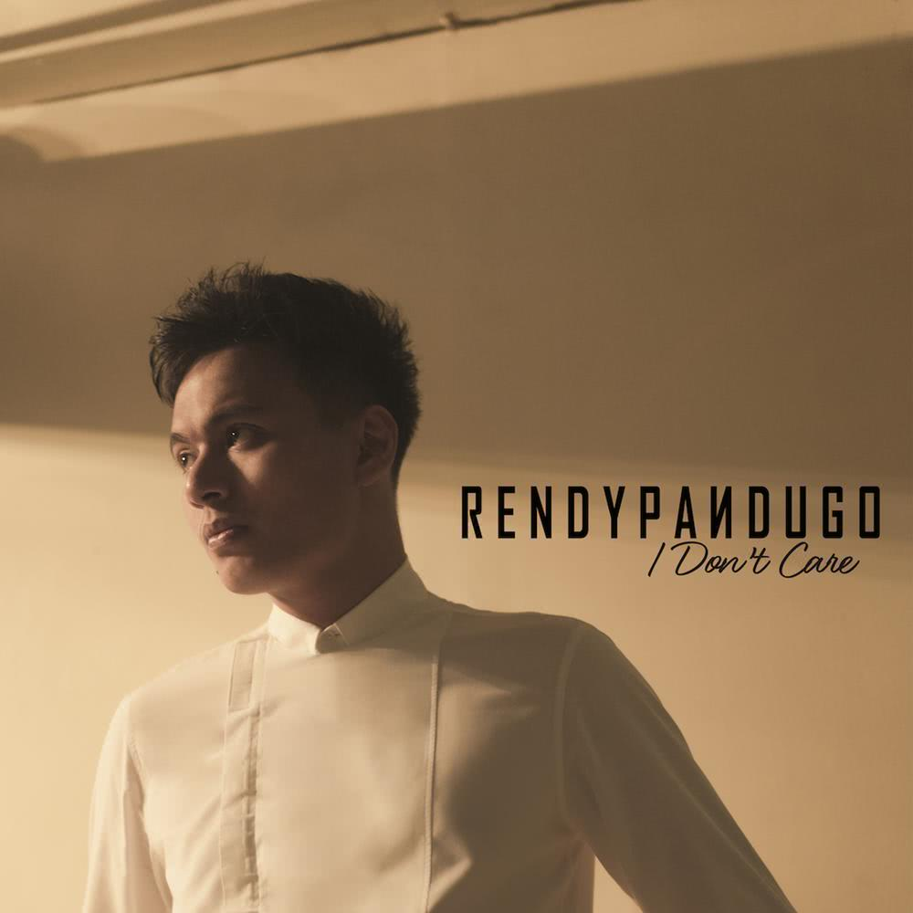 I Don't Care 2016 Rendy Pandugo