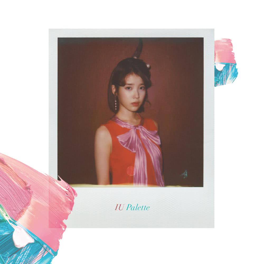 Palette (Feat. G-DRAGON) 2017 IU; G-Dragon