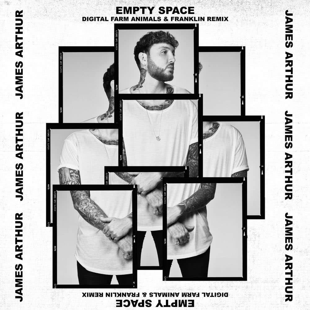 Empty Space (Remix) 2018 James Arthur; Digital Farm Animals; Franklin
