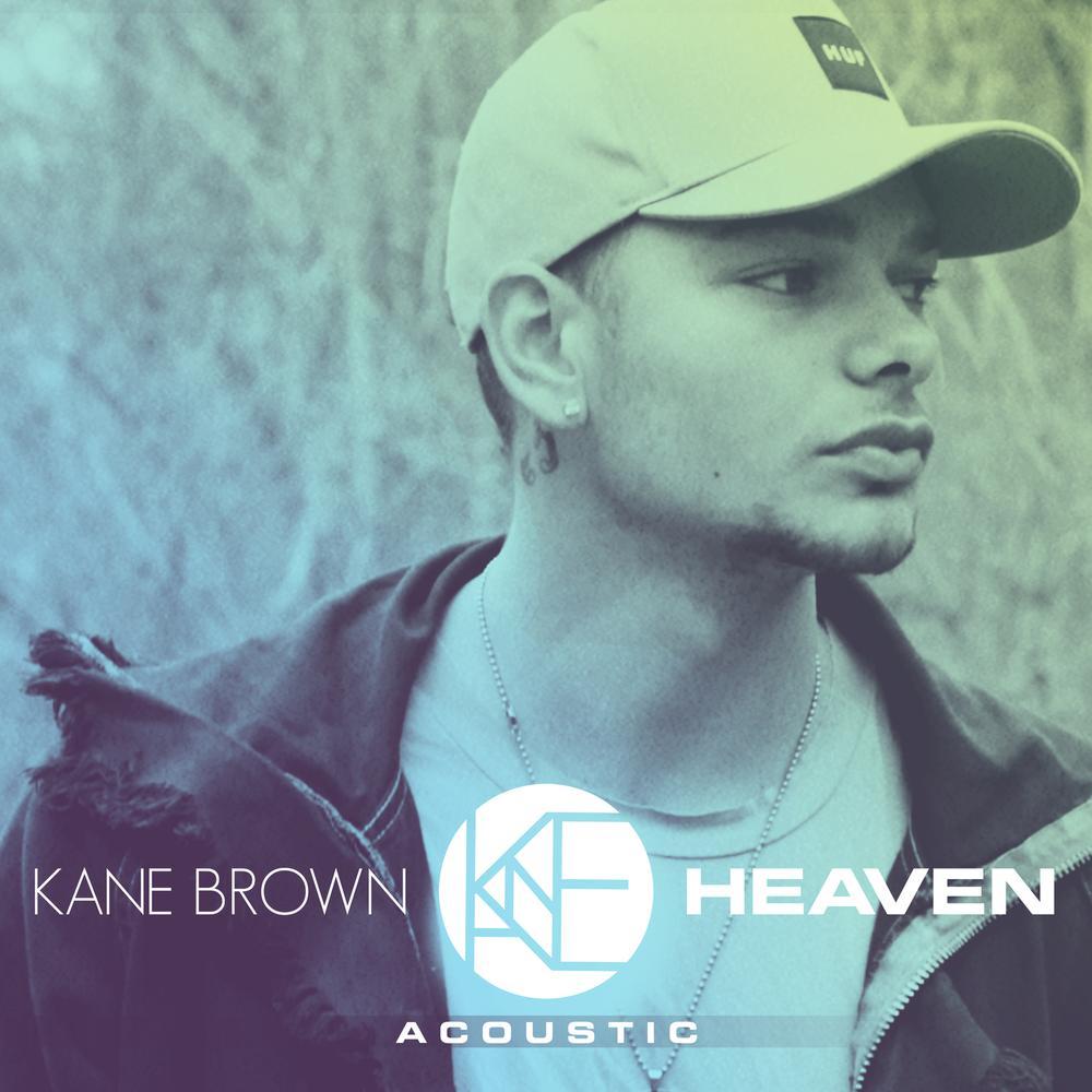 Heaven (Acoustic) 2018 Kane Brown