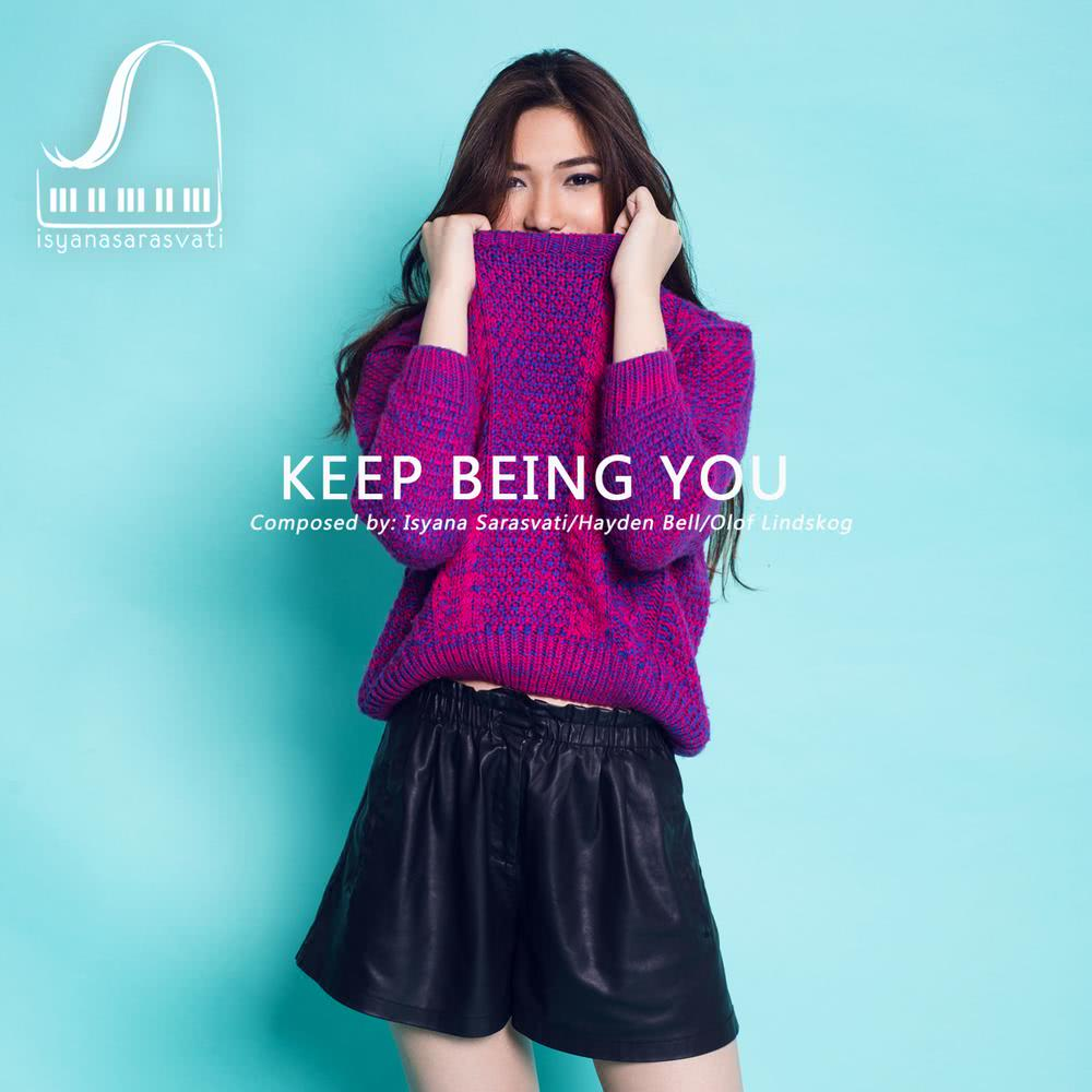 (3.08 MB) Isyana Sarasvati - Keep Being You Mp3 Download