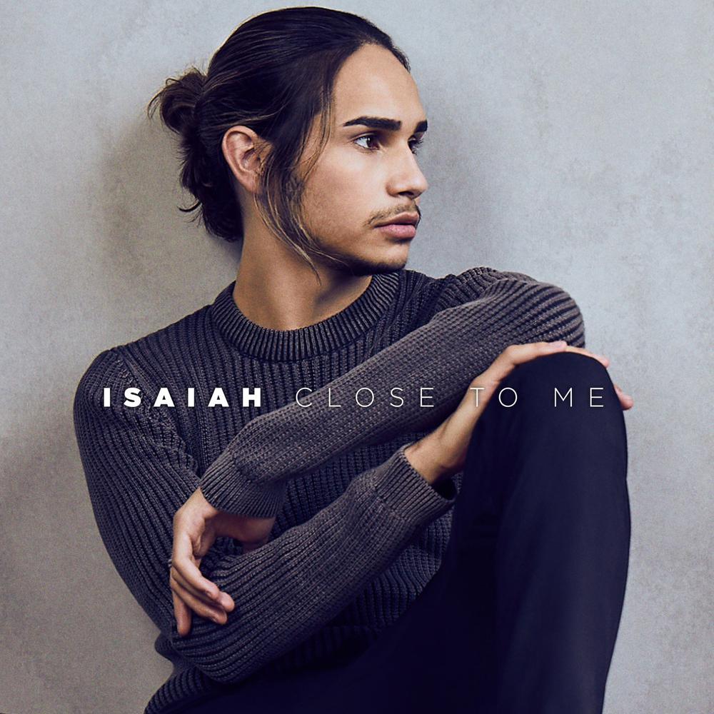 Close to Me Isaiah Download