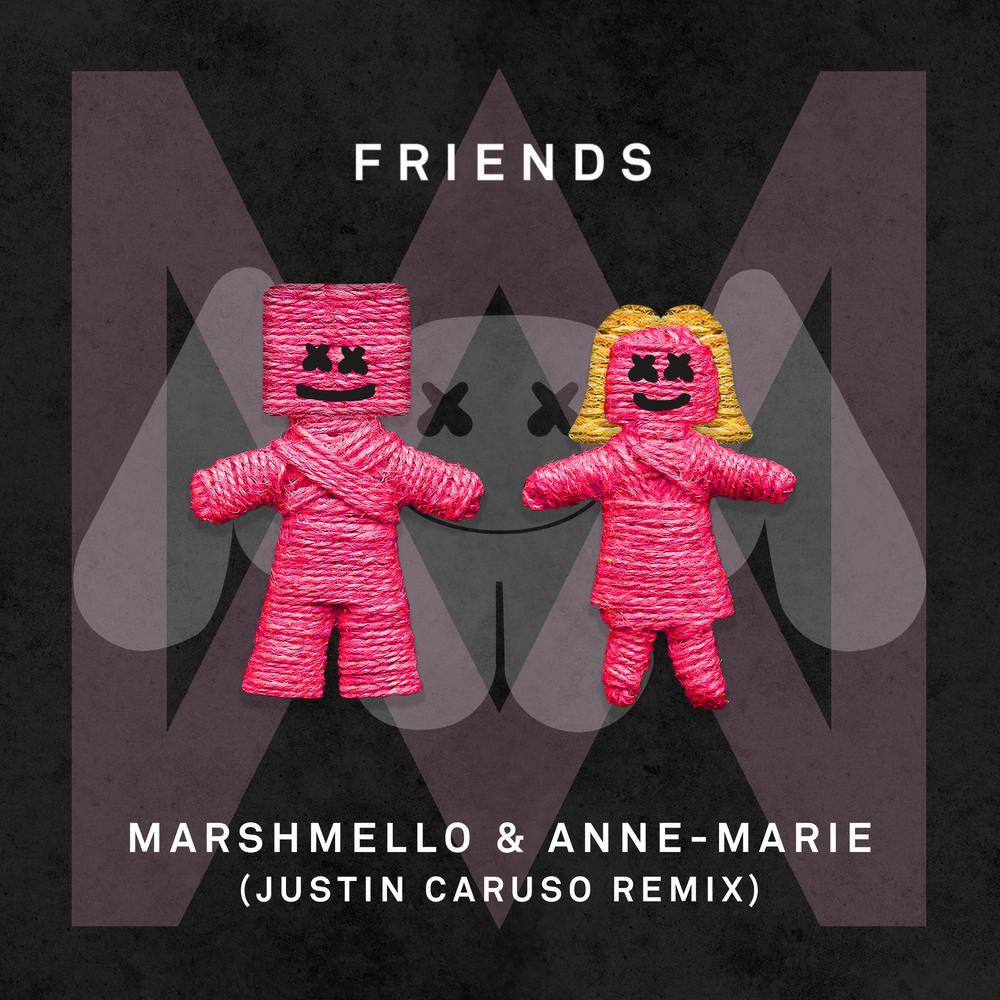 FRIENDS (Justin Caruso Remix) 2018 Marshmello; Anne-Marie