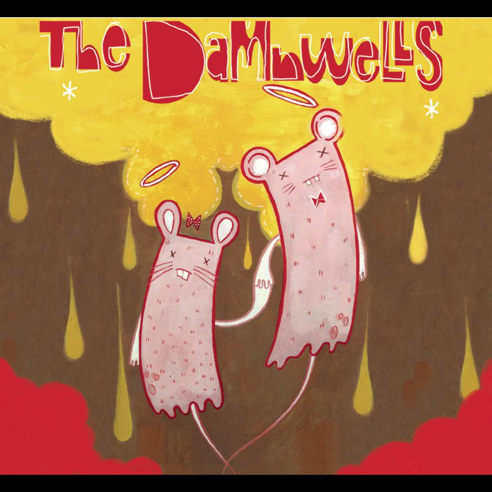 For My Own Good (Album Version) 2005 The Damnwells