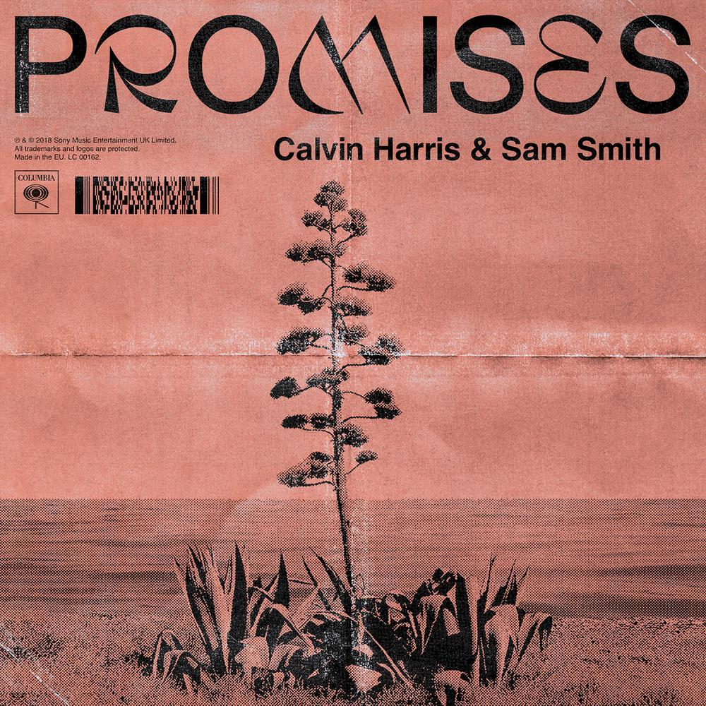 Promises 2018 Calvin Harris; Sam Smith