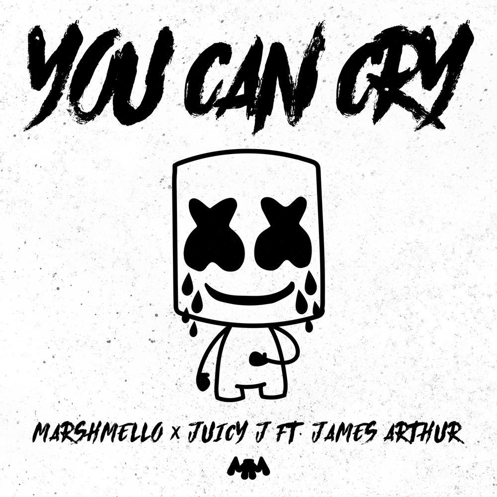 You Can Cry 2018 Marshmello; Juicy J; James Arthur