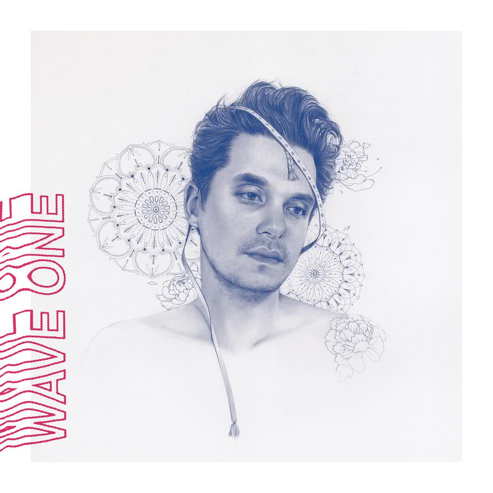 You're Gonna Live Forever in Me 2017 John Mayer