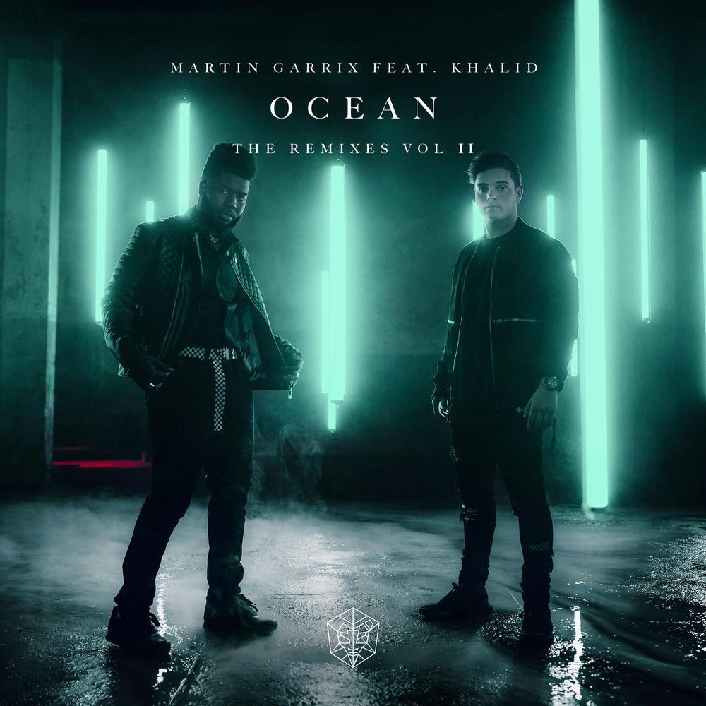 Ocean (Holy Goof Remix) 2018 Martin Garrix; Khalid