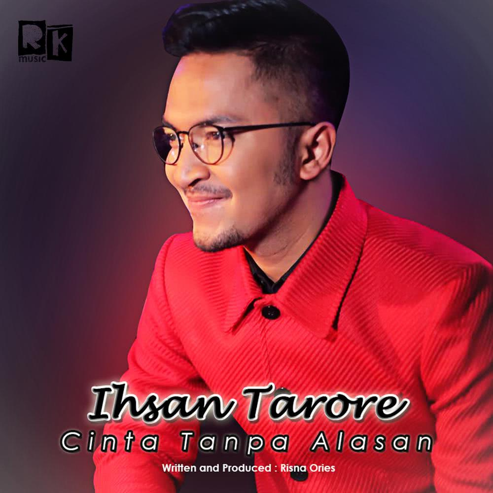 (3.59 MB) Ihsan Tarore - Cinta Tanpa Alasan Mp3 Download