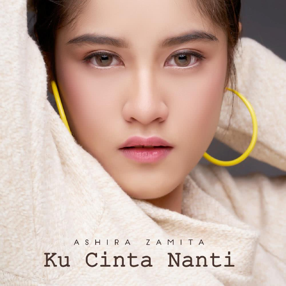 (3.8 MB) Ashira Zamita - Ku Cinta Nanti Mp3 Download