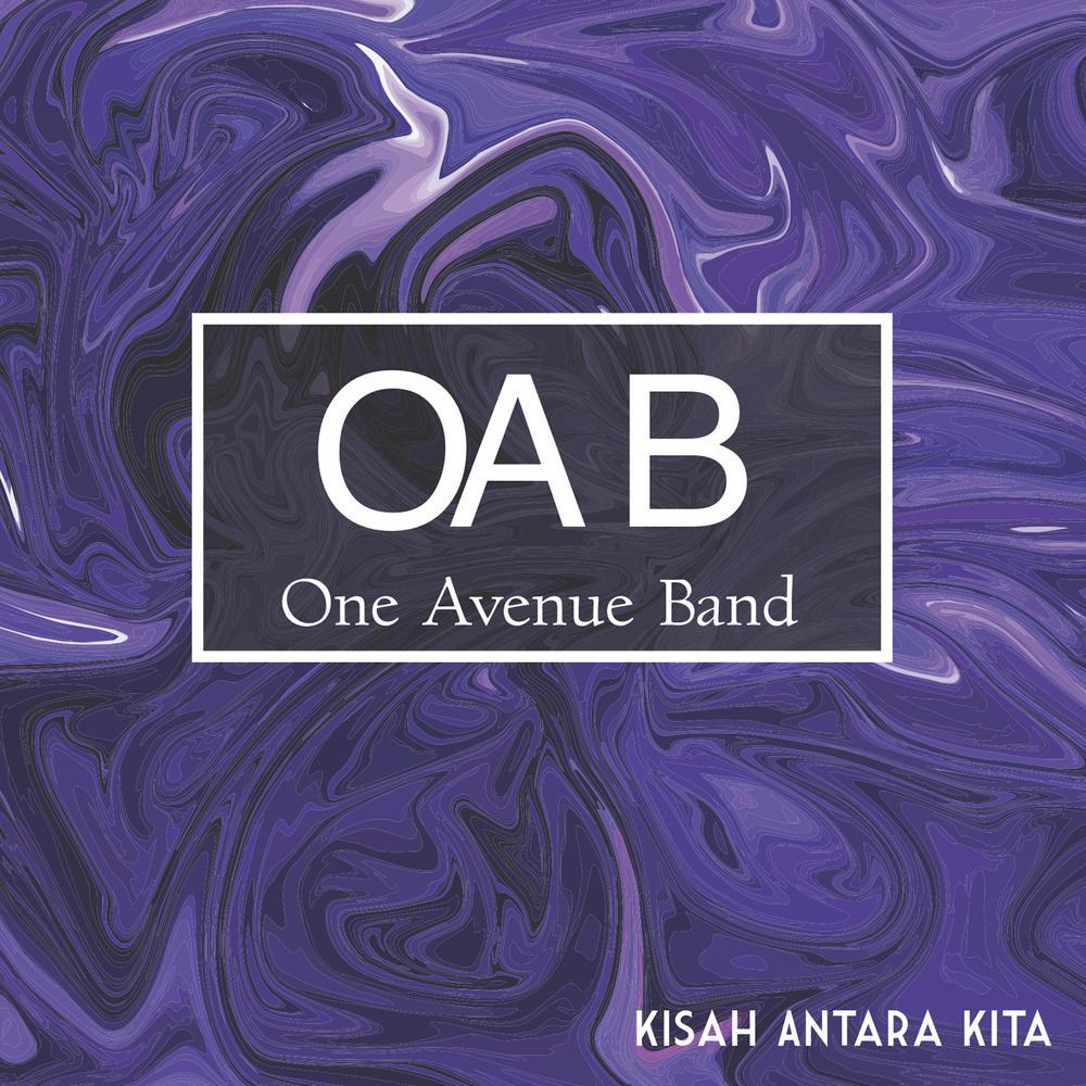 One Avenue Band - Kisah Antara Kita dari album Kisah Antara Kita