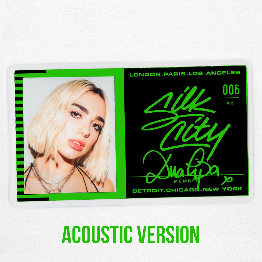 Electricity (Acoustic) 2018 Silk City; Dua Lipa; Diplo; Mark Ronson