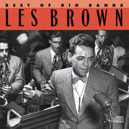Best Of The Big Bands 1990 Les Brown