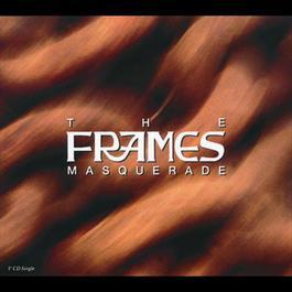 Masquerade 1992 The Frames