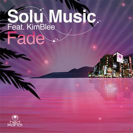 Fade 2006 Solu Music; KimBlee