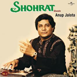 Shohrat Vol . 1 1986 Anup Jalota