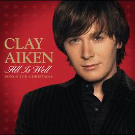All Is Well - Songs For Christmas 2010 Clay Aiken