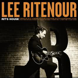 Rit's House 2002 Lee Ritenour