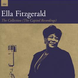 The Collection (The Capitol Recordings) 2007 Ella Fitzgerald
