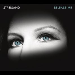 Release Me 2012 Barbra Streisand