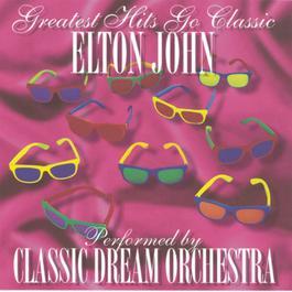Elton John - Greatest Hits Go Classic 2001 Classic Dream Orchestra