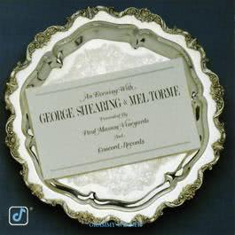 An Evening With George Shearing and Mel Tormé 1982 George Shearing