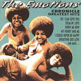 Chronicle: Greatest Hits 2008 The Emotions