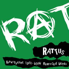 Levytykset 1981-1984 Recorded Works 2007 Rattus
