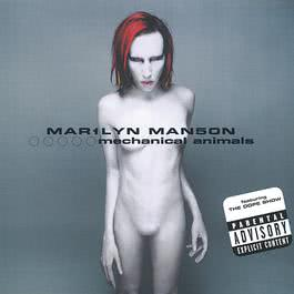Mechanical Animals 1998 Marilyn Manson