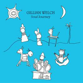 I Made A Lovers Prayer 2003 Gillian Welch