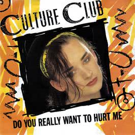 Do You Really Want To Hurt Me 2005 Culture Club