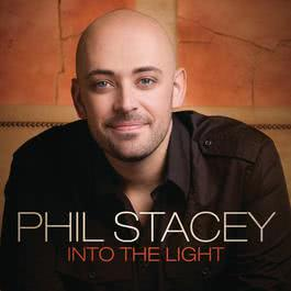 Into The Light 2009 Phil Stacey