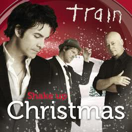 Shake up Christmas (Xmas Anthem) 2010 Train