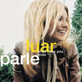 When I See You Smile 2002 Luan Parle