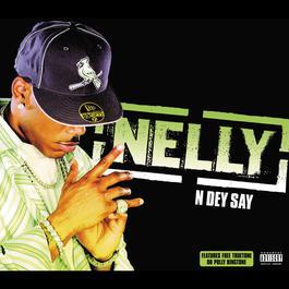 N Dey Say 2005 Nelly