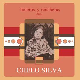 Boleros Y Rancheras Con 2011 Chelo Silva