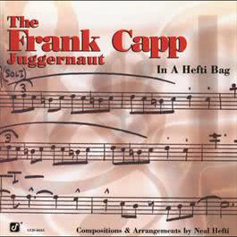 In A Hefti Bag 1995 Frank Capp Juggernaut