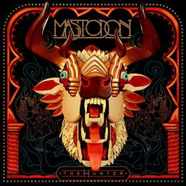 The Hunter (Deluxe) 2012 Mastodon