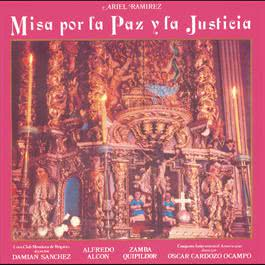 Misa Por La Paz Y La Justicia 1997 Ariel Ramirez